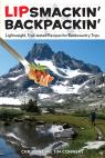 link and cover image for the book Lipsmackin' Backpackin': Lightweight, Trail-Tested Recipes for Backcountry Trips, Second Edition