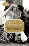 link and cover image for the book The Promise: A Tragic Accident, a Paralyzed Bride, and the Power of Love, Loyalty, and Friendship
