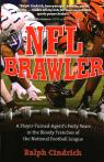 link and cover image for the book NFL Brawler: A Player-Turned-Agent's Forty Years in the Bloody Trenches of the National Football League