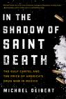 link and cover image for the book In the Shadow of Saint Death: The Gulf Cartel and the Price of America's Drug War in Mexico