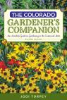 link and cover image for the book The Colorado Gardener's Companion: An Insider's Guide to Gardening in the Centennial State, 2nd Edition