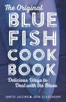 link and cover image for the book The Original Bluefish Cookbook: Delicious Ways to Deal with the Blues