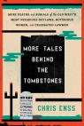 link and cover image for the book More Tales behind the Tombstones: More Deaths and Burials of the Old West's Most Nefarious Outlaws, Notorious Women, and Celebrated Lawmen