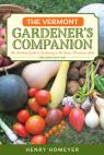 link and cover image for the book The Vermont Gardener's Companion: An Insider's Guide to Gardening in the Green Mountain State, 2nd Edition