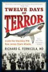 link and cover image for the book Twelve Days of Terror: Inside the Shocking 1916 New Jersey Shark Attacks
