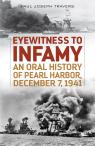 link and cover image for the book Eyewitness to Infamy: An Oral History of Pearl Harbor