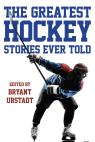 link and cover image for the book The Greatest Hockey Stories Ever Told