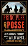 link and cover image for the book Principles of Posse Management: Lessons from the Old West for Today's Leaders