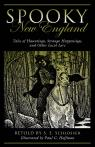 link and cover image for the book Spooky New England: Tales Of Hauntings, Strange Happenings, And Other Local Lore, Second Edition