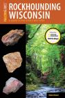 link and cover image for the book Rockhounding Wisconsin: A Guide to the State's Best Sites