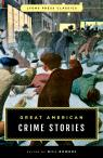 link and cover image for the book Great American Crime Stories: Lyons Press Classics