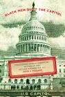 link and cover image for the book Black Men Built the Capitol: Discovering African-American History In and Around Washington, D.C.