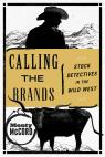 link and cover image for the book Calling the Brands: Stock Detectives in the Wild West