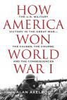 link and cover image for the book How America Won World War I
