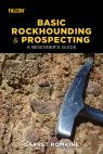 link and cover image for the book Basic Rockhounding and Prospecting: A Beginner's Guide
