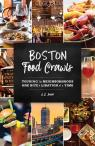 link and cover image for the book Boston Food Crawls: Touring the Neighborhoods One Bite & Libation at a Time