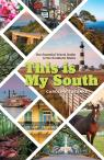 link and cover image for the book This Is My South: The Essential Travel Guide to the Southern States