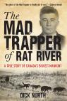 link and cover image for the book Mad Trapper of Rat River: A True Story Of Canada's Biggest Manhunt