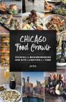 link and cover image for the book Chicago Food Crawls: Touring the Neighborhoods One Bite & Libation at a Time