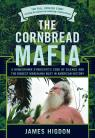 link and cover image for the book The Cornbread Mafia: A Homegrown Syndicate's Code Of Silence And The Biggest Marijuana Bust In American History, Updated
