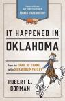 link and cover image for the book It Happened in Oklahoma: Stories of Events and People that Shaped Sooner State History, Third Edition