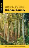 link and cover image for the book Best Easy Day Hikes Orange County, Third Edition