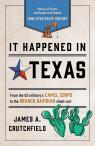link and cover image for the book It Happened in Texas: Stories of Events and People that Shaped Lone Star State History, Fourth Edition