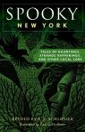 link and cover image for the book Spooky New York: Tales Of Hauntings, Strange Happenings, And Other Local Lore, Second Edition