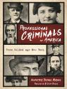 link and cover image for the book Professional Criminals of America: From Gilded Age New York