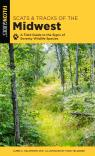 link and cover image for the book Scats and Tracks of the Midwest: A Field Guide to the Signs of Seventy Wildlife Species, Second Edition