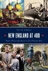 link and cover image for the book New England at 400: From Plymouth Rock to the Present Day