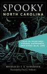 link and cover image for the book Spooky North Carolina: Tales Of Hauntings, Strange Happenings, And Other Local Lore, Second Edition