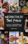 link and cover image for the book Washington, DC Food Crawls: Touring the Neighborhoods One Bite and Libation at a Time
