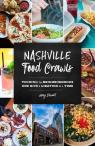 link and cover image for the book Nashville Food Crawls: Touring the Neighborhoods One Bite and Libation at a Time