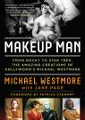 link and cover image for the book Makeup Man: From Rocky to Star Trek The Amazing Creations of Hollywood's Michael Westmore