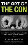 link and cover image for the book The Art of the Con: How to Think Like a Real Hustler and Avoid Being Scammed, 1st Edition