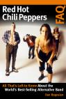 link and cover image for the book Red Hot Chili Peppers FAQ: All That's Left to Know About the World's Best-Selling Alternative Band