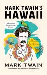 link and cover image for the book Mark Twain's Hawaii: A Humorous Romp through History