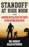 link and cover image for the book Standoff at High Noon: Another Battle over the Truth in the Mythic Wild West