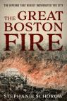 link and cover image for the book The Great Boston Fire: The Inferno That Nearly Incinerated the City