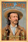 link and cover image for the book Texas Jack: America's First Cowboy Star