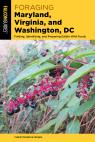 link and cover image for the book Foraging Maryland, Virginia, and Washington, DC: Finding, Identifying, and Preparing Edible Wild Foods