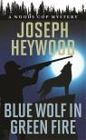 link and cover image for the book Blue Wolf in Green Fire: A Woods Cop Mystery