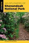 link and cover image for the book Wildflowers of Shenandoah National Park: A Field Guide to the Park's Wildflowers, Second Edition
