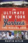 link and cover image for the book The Ultimate New York Yankees Time Machine Book