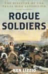 link and cover image for the book Rogue Soldiers: The Disaster of the Texas Mier Expedition