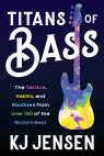 link and cover image for the book Titans of Bass: The Tactics, Habits, and Routines from over 140 of the World's Best