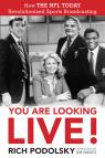 link and cover image for the book You Are Looking Live!: How The NFL Today Revolutionized Sports Broadcasting