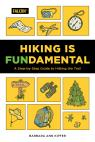 link and cover image for the book Hiking is Fundamental: A Step-by-Step Guide to Hitting the Trail