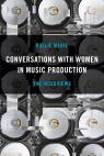link and cover image for the book Conversations with Women in Music Production: The Interviews